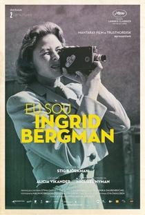 Eu Sou Ingrid Bergman - Poster / Capa / Cartaz - Oficial 1