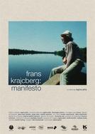 Frans Krajcberg: Manifesto (Frans Krajcberg: Manifesto)