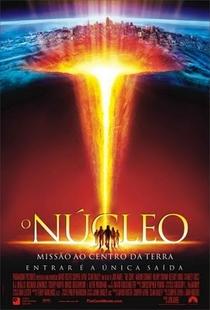 O Núcleo - Missão ao Centro da Terra - Poster / Capa / Cartaz - Oficial 4
