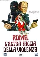 Roma, a outra face da violência (Roma, l'altra faccia della violenza)