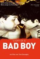 A História de Um Bad Boy (Story of a Bad Boy)