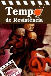 Tempo de Resistência - Poster / Capa / Cartaz - Oficial 2
