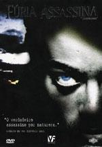 Fúria Assassina - Poster / Capa / Cartaz - Oficial 2