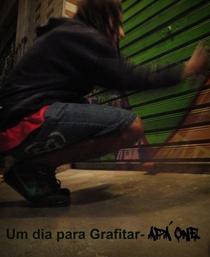 Um dia para Grafitar - Apá One - Poster / Capa / Cartaz - Oficial 1