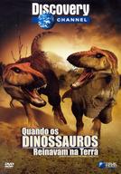 Quando os Dinossauros Reinavam na Terra (When Dinosaurs Roamed America)