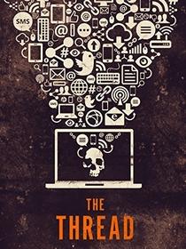 The Thread - Poster / Capa / Cartaz - Oficial 1