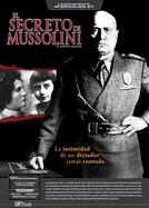 Mussolini, Segredo de Família (Il Segreto di Mussolini)