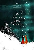 O Silêncio sob a Crosta (Le Silence Sous L'écorce)