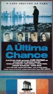 A Última Chance - Poster / Capa / Cartaz - Oficial 1