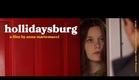 HOLLIDAYSBURG Official Trailer (2014)