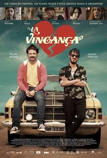 La Vingança - Poster / Capa / Cartaz - Oficial 3
