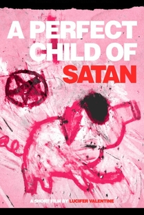 A Perfect Child of Satan - Poster / Capa / Cartaz - Oficial 1