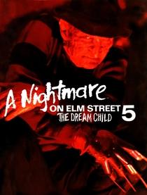 A Hora do Pesadelo 5: O Maior Horror de Freddy - Poster / Capa / Cartaz - Oficial 8