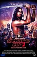 Policial Samurai 2: Vingança Mortal (Samurai Cop 2: Deadly Vengeance)