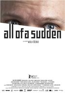 All of a Sudden (Auf Einmal)