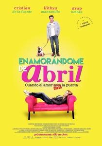 Enamorándome de Abril - Poster / Capa / Cartaz - Oficial 1