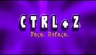 Ctrl+Z - Trailer [OFICIAL]
