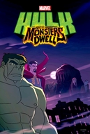 Hulk: Onde os Monstros Habitam (Hulk: Where Monsters Dwell)