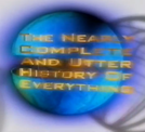 The Nearly Complete and Utter History of Everything  (The Nearly Complete and Utter History of Everything )