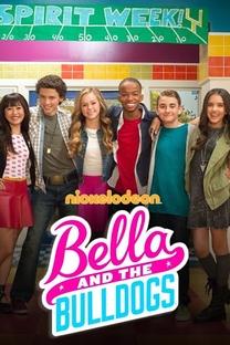 Bella e os Bulldogs - Poster / Capa / Cartaz - Oficial 1