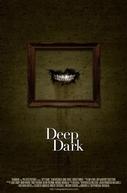 Deep Dark (Deep Dark)