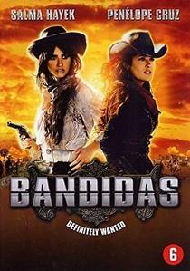 Bandidas - Poster / Capa / Cartaz - Oficial 8