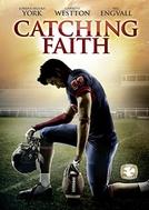 Uma Prova de Fé (Catching Faith)