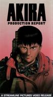 Akira: Production Report (Akira: Production Report)