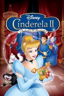Cinderella II: Os Sonhos se Realizam - Poster / Capa / Cartaz - Oficial 4