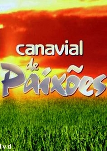 Canavial de Paixões - Poster / Capa / Cartaz - Oficial 1
