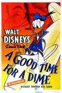 A Good Time for a Dime (A Good Time for a Dime)