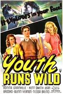 Juventude sem Freios (Youth Runs Wild)