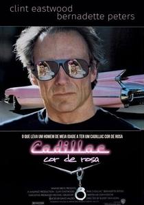 Cadillac Cor de Rosa - Poster / Capa / Cartaz - Oficial 3
