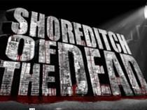 Shoreditch of the dead - Poster / Capa / Cartaz - Oficial 1