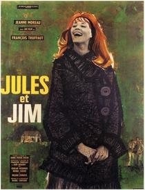 Jules e Jim - Uma Mulher Para Dois - Poster / Capa / Cartaz - Oficial 6