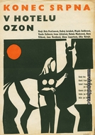 Late August at the Hotel Ozone (Konec srpna v Hotelu Ozon)