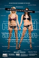 Naked Ambition: An R Rated Look at an X Rated Industry (Naked Ambition: An R Rated Look at an X Rated Industry)