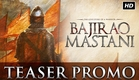 Bajirao Mastani   Teaser Promo   Ranveer Singh, Deepika Padukone, Priyanka Chopra   Trailer Out Soon