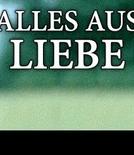 Alles aus Liebe (1ª Temporada) (Alles aus Liebe (Season 1))