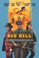 Big Kill (Big Kill)
