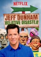 Jeff Dunham: Relative Disaster (Jeff Dunham: Relative Disaster)