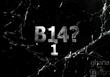 b14? 1