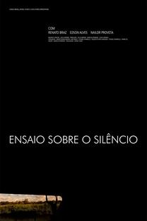 Ensaio Sobre o Silêncio - Poster / Capa / Cartaz - Oficial 1