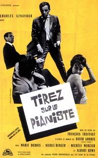 Atirem no Pianista - Poster / Capa / Cartaz - Oficial 5