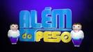 Além do Peso (1ª Temporada) (Além do Peso (1ª Temporada))