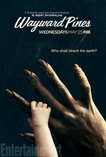 Wayward Pines (2ª temporada) - Poster / Capa / Cartaz - Oficial 1
