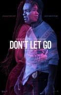 Don't Let Go (Don't Let Go)