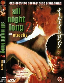 All Night Long 2: Atrocity - Poster / Capa / Cartaz - Oficial 1