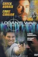 A Guerra de Logan - Em Nome da Honra (Logan's War: Bound by Honor)