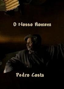O Nosso Homem - Poster / Capa / Cartaz - Oficial 1